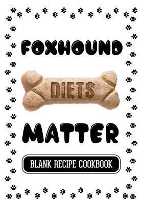 Foxhound Diets Matter