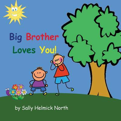 Big Brother Loves You! (Boy Version)