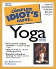 The Complete Idiot's Guide to Yoga