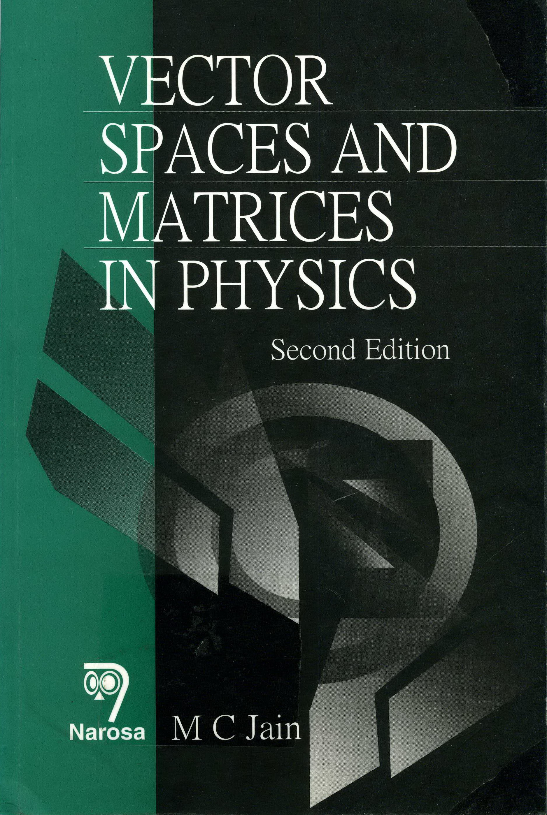 Vector spaces and matrices in physics