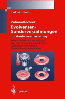 Zahnradtechnik Evolventen-Sonderverzahnungen zur Getriebeverbesserung