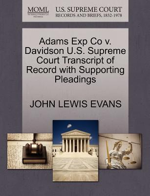 Adams Exp Co V. Davidson U.S. Supreme Court Transcript of Record with Supporting Pleadings
