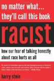 No Matter What--They'll Call This Book Racist