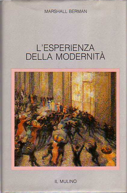 L'esperienza della modernità