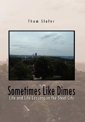 Sometimes Like Dimes
