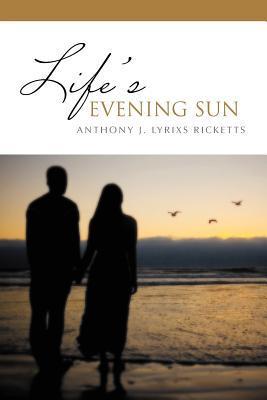 Life's Evening Sun