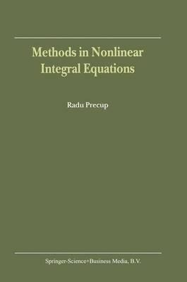 Methods in Nonlinear Integral Equations