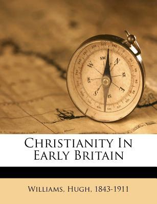 Christianity in Early Britain