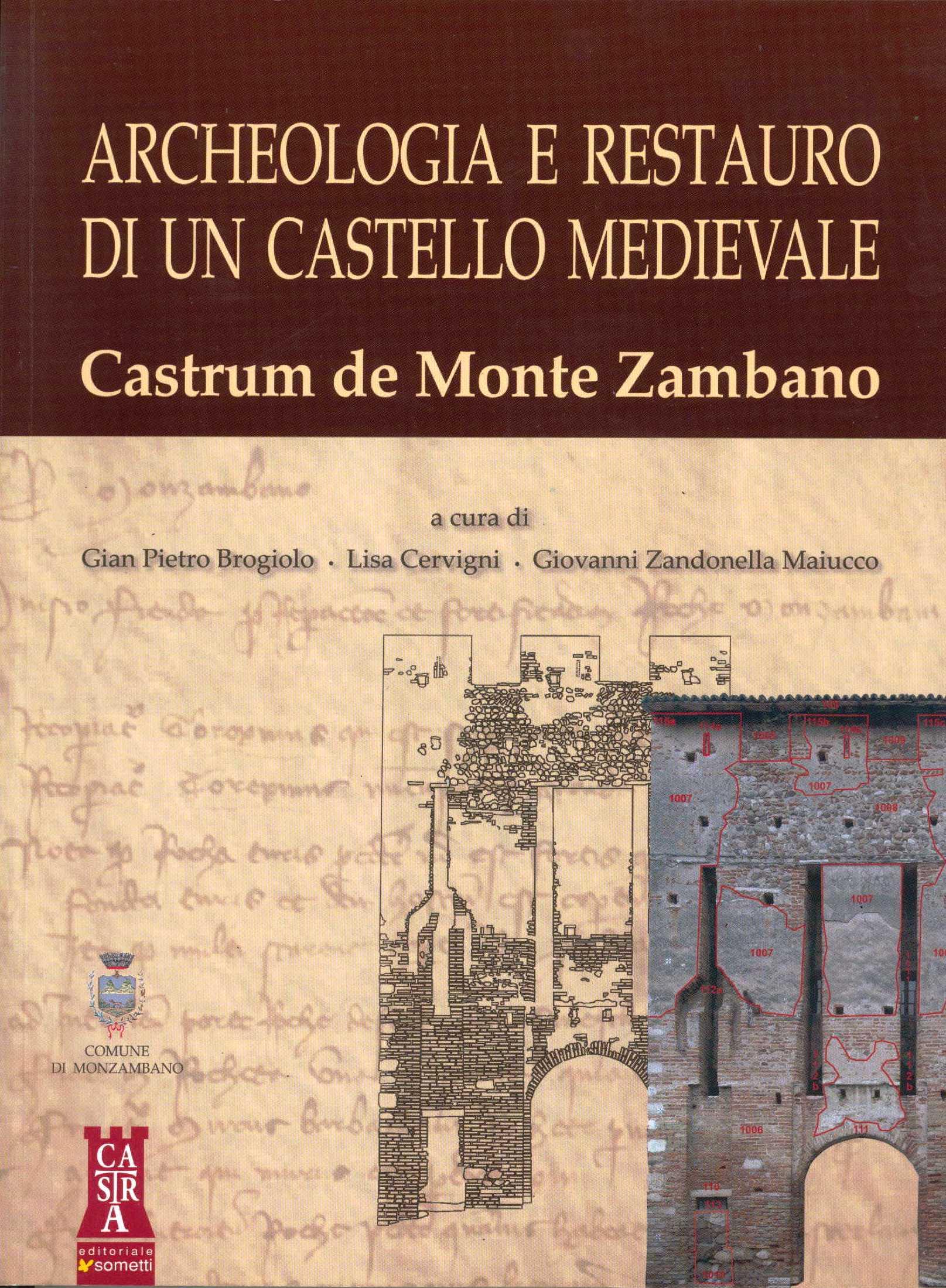 Archeologia e restauro di un castello medievale