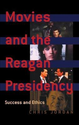 Movies and the Reagan Presidency