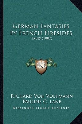 German Fantasies by ...