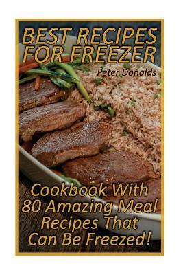 Best Recipes for Freezer