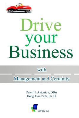 Drive Your Business With Management and Certainty