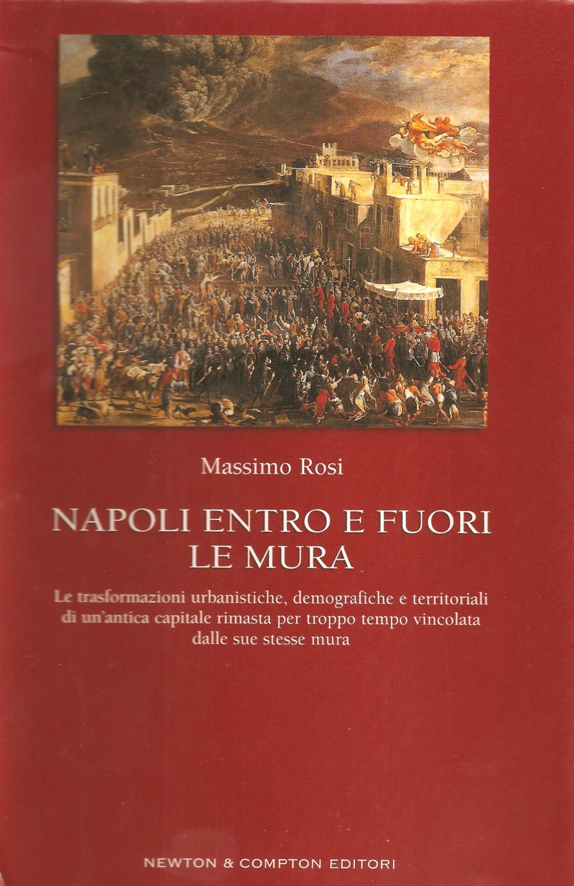 Napoli entro e fuori le mura