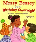 Messy Bessey and the...