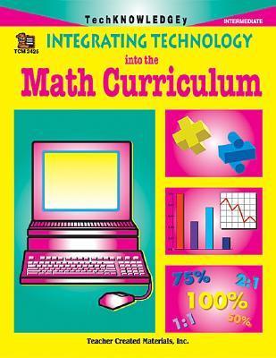 Integrating Technology into the Math Curriculum