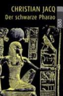 Der schwarze Pharao