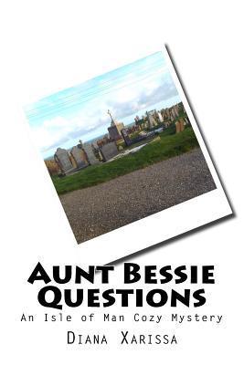 Aunt Bessie Questions