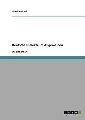 Deutsche Dialekte im Allgemeinen