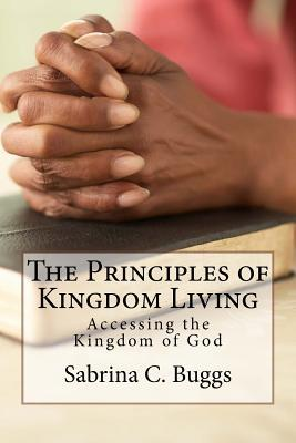 The Principles of Kingdom Living
