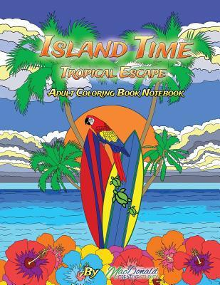 Island Time Adult Coloring Notebook