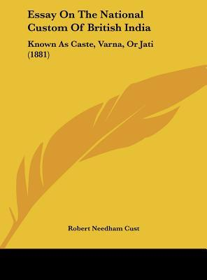 Essay On The National Custom Of British India