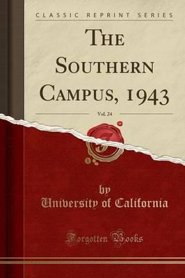 The Southern Campus, 1943, Vol. 24 (Classic Reprint)