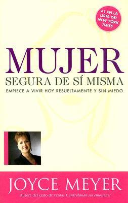 Mujer Segura De Si Misma / The Confident Woman