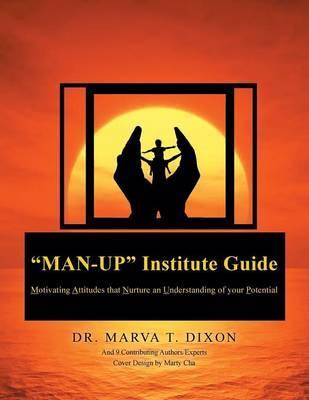 Man-up Institute Guide