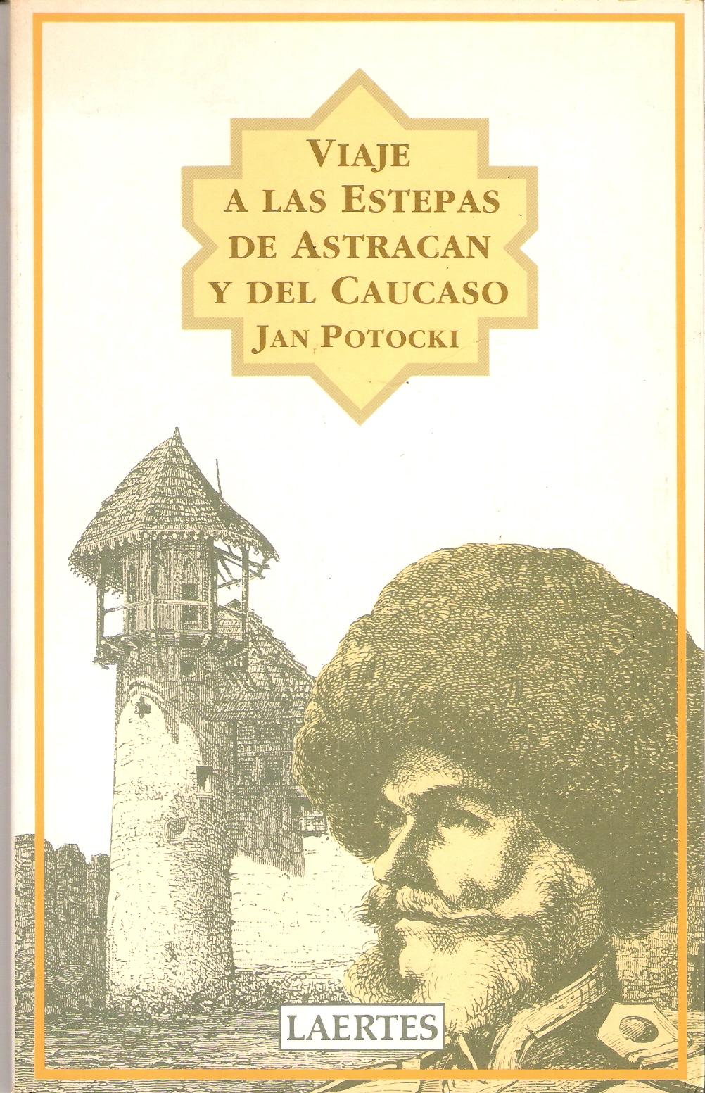 Viaje a las estepas de Astracán y del Cáucaso