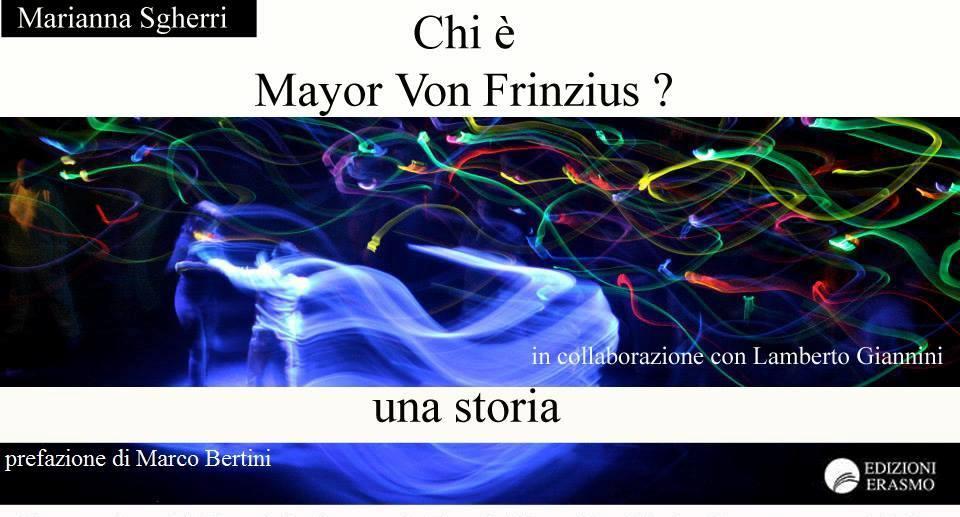 Chi è Mayor Von Frinzius?