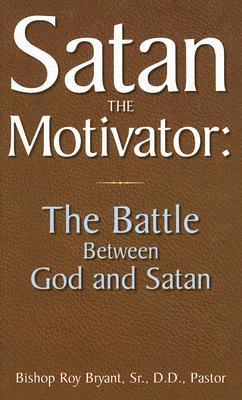 Satan the Motivator