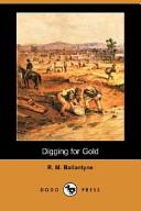Digging for Gold (Dodo Press)
