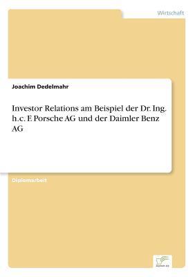 Investor Relations am Beispiel der Dr. Ing. h.c. F. Porsche AG und der Daimler Benz AG