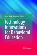 Technology Innovations for Behavioral Education