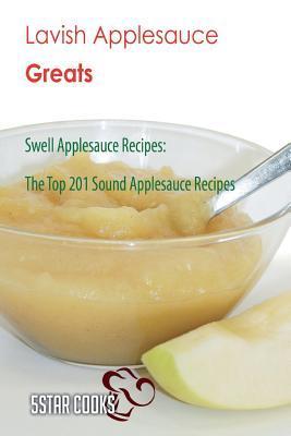 Lavish Applesauce Gr...