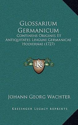 Glossarium Germanicum Glossarium Germanicum