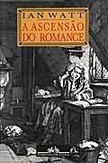 Ascensão do Romance, a