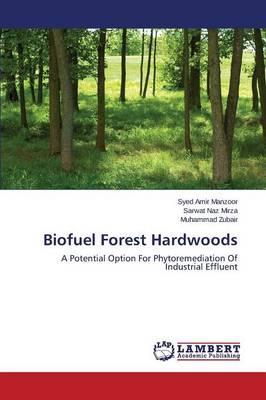 Biofuel Forest Hardwoods