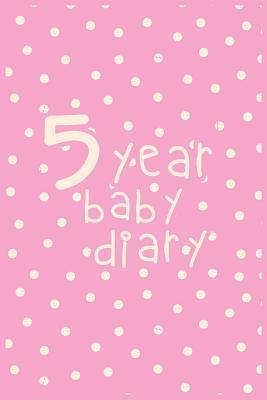 5 Year Baby Diary