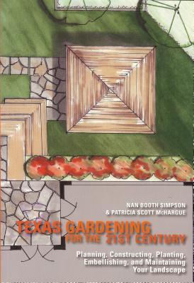 Texas Gardening for the 21st Century
