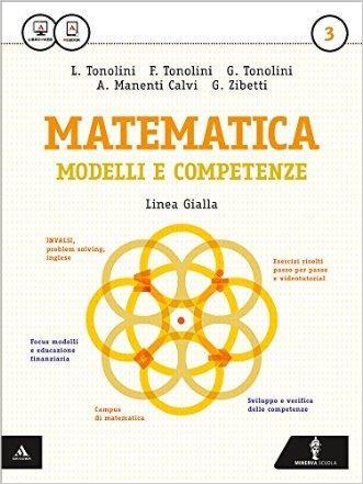 Matematica modelli e competenze. Ediz. gialla. Per gli Ist. professionali. Con e-book. Con espansione online