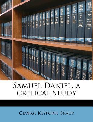 Samuel Daniel, a Critical Study