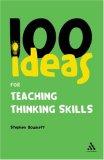100 Ideas for Teaching Thinking Skills