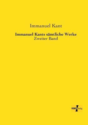 Immanuel Kants saemtliche Werke