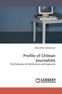 Profile of Chilean Journalists
