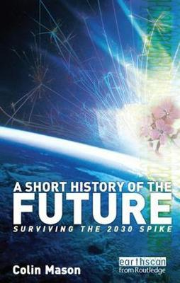 A Short History of the Future