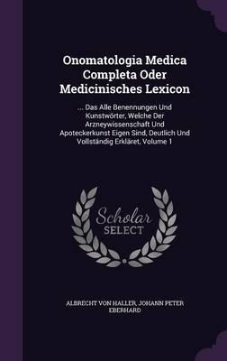 Onomatologia Medica Completa Oder Medicinisches Lexicon
