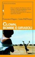 Clown, bombe e girasoli
