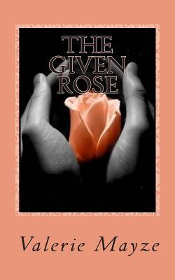 The Given Rose